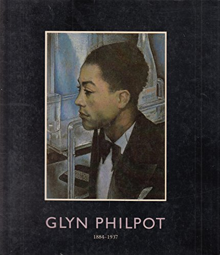 9780904017618: Glyn Philpot, 1884-1937: Edwardian Aesthete to Thirties Modernist