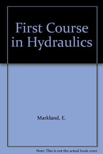 9780904031027: First Course in Hydraulics