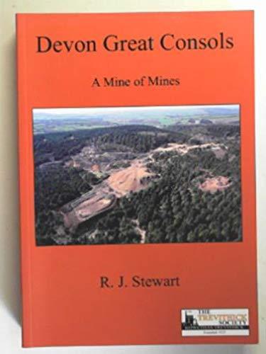 9780904040982: Devon Great Consols: A Mine of Mines