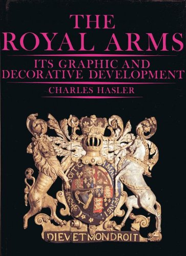 9780904041200: Royal Arms: Its Graphic and Decorative Development