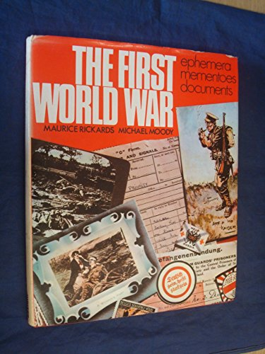 The First World War: Ephemera, mementoes, documents: Rickards, Maurice &