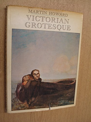 9780904041750: Victorian Grotesque: An illustrated excursion into medical curiosities, freaks, and abnormalities, principally of the Victorian age