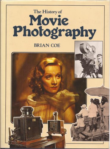 9780904069389: The History of Movie Photography