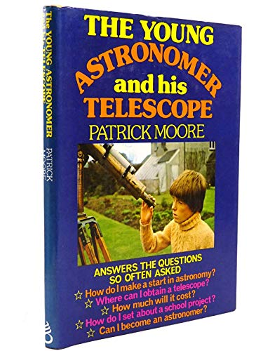 9780904094084: Young Astronomer and His Telescope