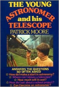9780904094091: Young Astronomer and His Telescope, the