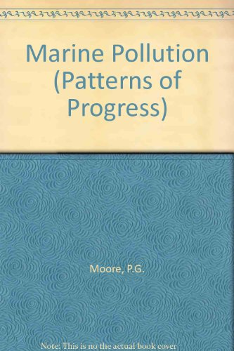 9780904095098: Marine Pollution (Patterns of progress)