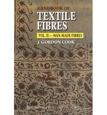 Handbook of Textile Fibres Vol. 2 : Man-Made Fibres