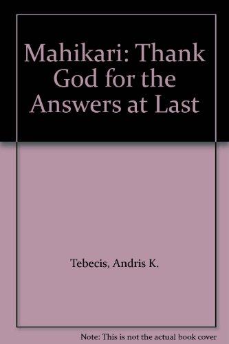 9780904097061: Mahikari: Thank God for the Answers at Last