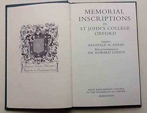 Memorial Inscriptions in St. John's College, Oxford. With an Introduction by Howard Colvin.: ...