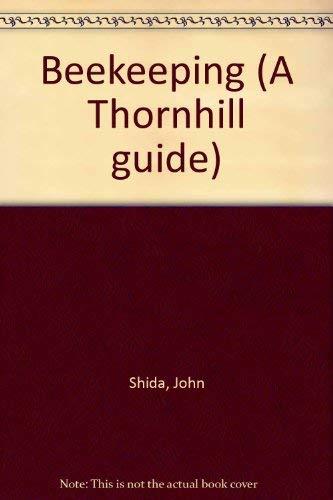 Beekeeping (A Thornhill guide ; 4): Shida, John