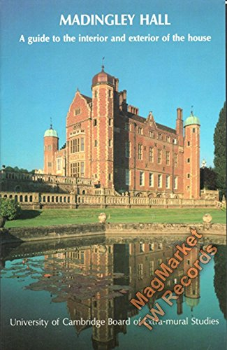 9780904114027: Madingley Hall. A Guide to the Interior and Exterior of the House.