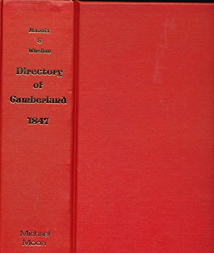 History, Gazetteer and Directory of Cumberland 1847.