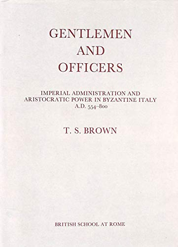 9780904152098: Gentlemen and Officers:Imperial Administration & Aristocratic Power