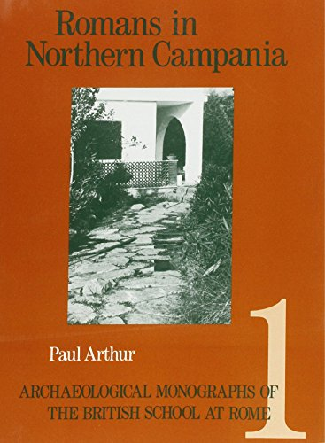 9780904152159: Romans in Northern Campania: Settlement and Land-Use Around the Massico and Garigliano Basin (Archaeological Monographs of the British School at Rome)