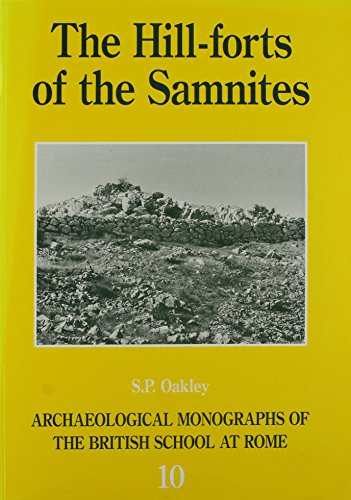 9780904152289: The Hill-Forts of the Samnites (Archaeological Monographs of the British School at Rome)