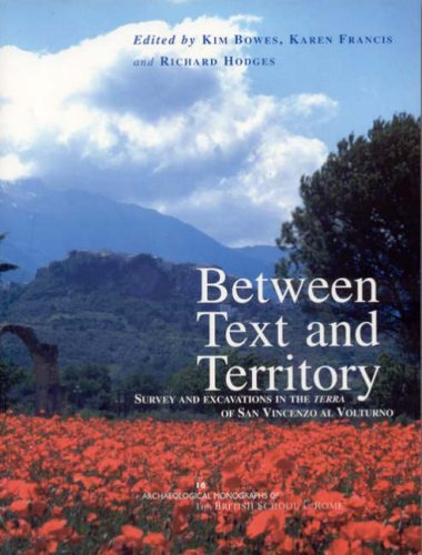 9780904152487: Between Text and Territory: Survey and Excavations in the Terra of San Vincenzo Al Volturno