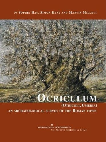 9780904152678: Ocriculum (Otricoli, Umbria): An Archaeological Survey of the Roman Town (Archaeological Monographs of the British School at Rome)
