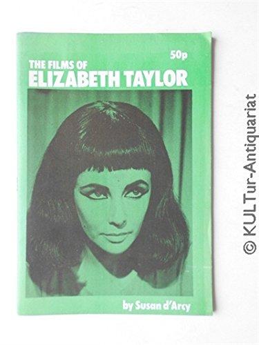 9780904159059: Films of Elizabeth Taylor