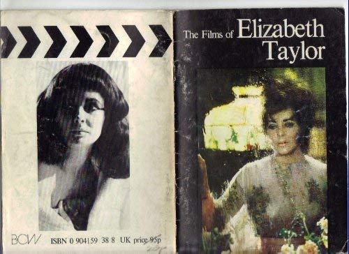 9780904159387: Films of Elizabeth Taylor