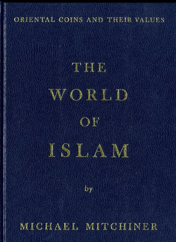 9780904173154: Oriental Coins and Their Values: World of Islam v. 1
