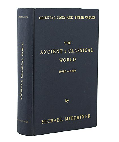 9780904173161: Oriental Coins & Their Values : The Ancient and Classical World 600 B.C. - A.D. 650