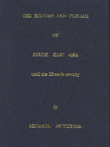 9780904173253: The History and Coinage of South East Asia Until the Fifteenth Century
