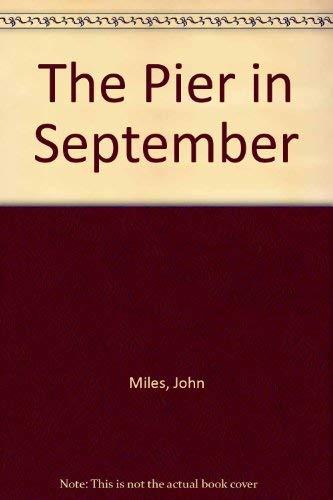 Pier in September: Miles, John