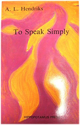 9780904179408: To Speak Simply: Selected Poems, 1961-1985