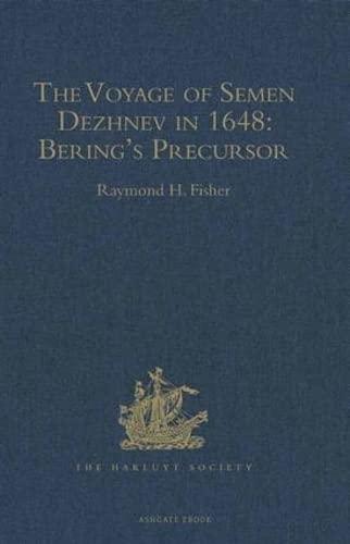 9780904180121: The Voyage of Semen Dezhnev in 1648: Bering's Precursor