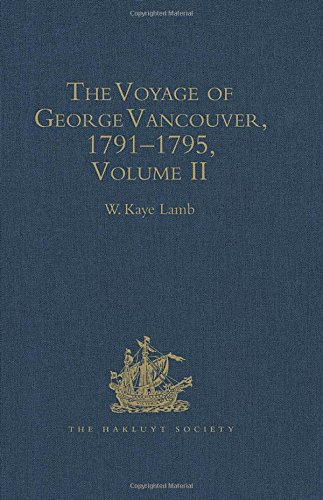 9780904180183: The Voyage of George Vancouver, 1791–1795: Volume 2 (Hakluyt Society, Second Series)