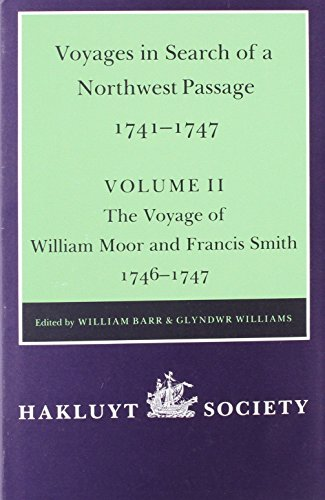 9780904180411: Voyages to Hudson Bay in Search of a Northwest Passage 1741-1747 - Vol II: The Voyage of William Moor and Frances Smith 1746-1747 (Works Issued by the Hakluyt Society,) (v. 2)