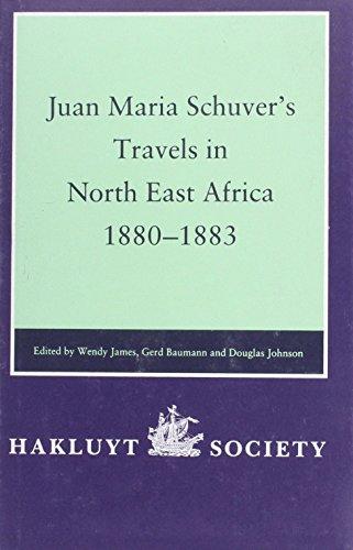 Juan Maria Schuver's Travels in North East: Wendy James; Gerd
