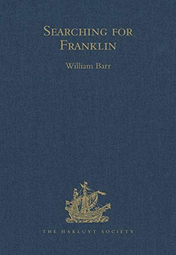 9780904180619: Searching for Franklin / the Land Arctic Searching Expedition 1855 / James Anderson's and James Stewart's Expedition via the Black River: The Land ... River 1855 (Hakluyt Society, Third Series)