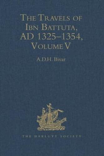 The Travels of Ibn Batuta AD 1325-1354.: A D H