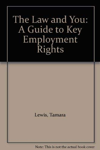 9780904198195: The Law and You: A Guide to Key Employment Rights