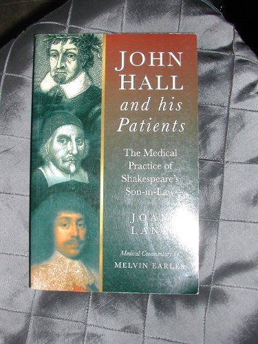 John Hall and His Patients: The Medical: Lane, Joan