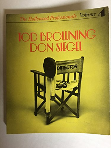 9780904208955: Hollywood Professionals: Tod Browning, Don Siegel v. 4