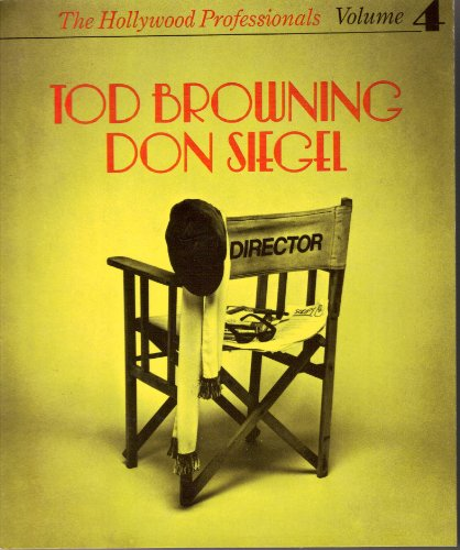 9780904208955: Hollywood Professionals: Tod Browning, Don Siegel v. 4