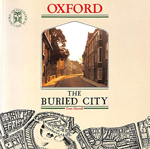 9780904220094: Oxford: The Buried City