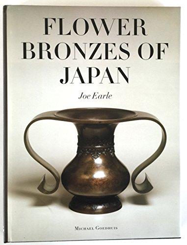 Flower bronzes of Japan: Joe Earle