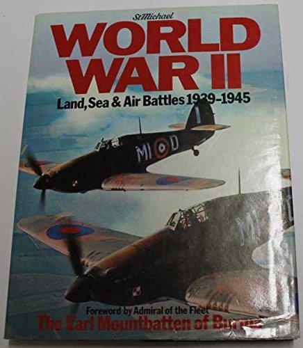 9780904230307: WORLD WAR II: LAND, SEA & AIR BATTLES, 1939-1945