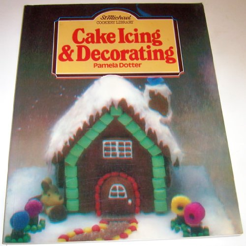 9780904230642: Cake icing and decorating (St Michael cookery library)