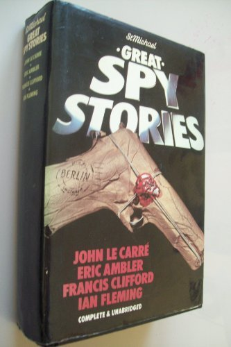 Great spy stories: John Le Carre,Eric