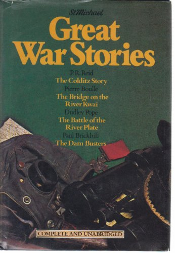 9780904230727: St. Michael Great War Stories (The Colditz Story, The Bridge on the River Kwai, The Battle of the River Plate & The Dambusters)
