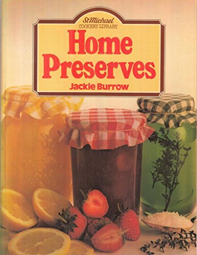 9780904230819: Home Preserves (St Michael Cookery Library)