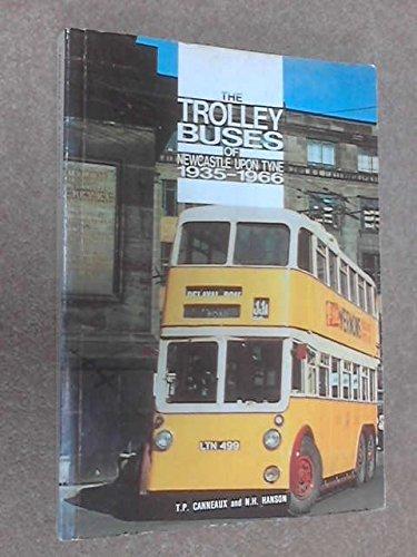 9780904235029: Trolleybuses of Newcastle-upon-Tyne, 1935-1966