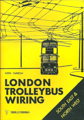 9780904235104: London Trolleybus Wiring: South East and North West v. 2