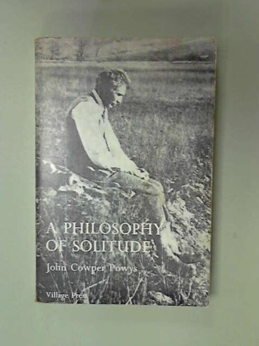 9780904247183: A philosophy of solitude