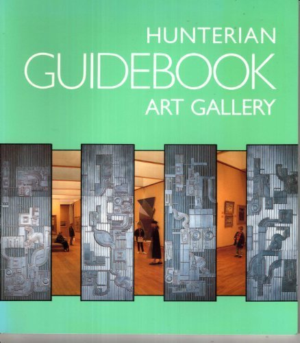 A Guidebook to the Hunterian Art Gallery of the University of Glasgow