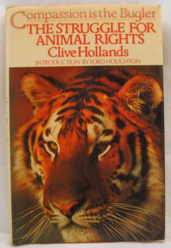 Compassion is the Bugler. The Struggle for: Hollands, Clive